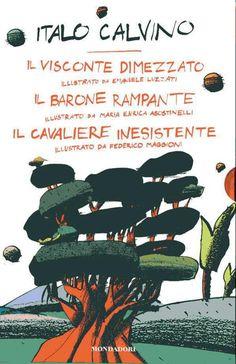 Il visconte dimezzato, Il barone rampante, Il cavaliere inesistente; di Italo Calvino