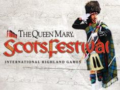 Rock Yer Kilt - Scots Festival Concert The Queen Mary is pleased to welcome back the annual ScotsFestival & International Highland Games XXIII February 13-14 from 9AM-6PM.  #Scottish festival #Kilt guide #Kilt directory,