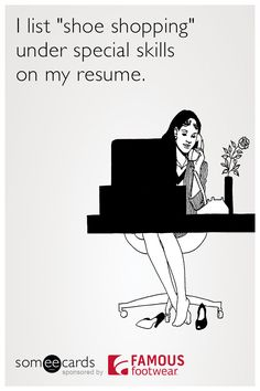 Works every time! Check out more shoe someecards on our blog.