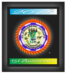 131 Aniversario El Progreso, Jutiapa. Guatemala.