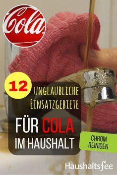 Chrom und Armaturen reinigen mit Cola. 12 Möglichkeiten, Cola im Haushalt zu nutzen.