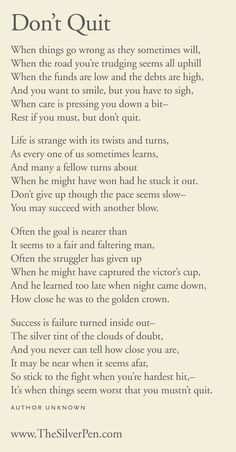 Citations Réussite & Succes: Don't Quit – Inspiring Poems Now Quotes, Great Quotes, Quotes To Live By, Motivational Quotes, Life Quotes, Inspirational Quotes, Rough Day Quotes, Life Poems, Motivational Articles