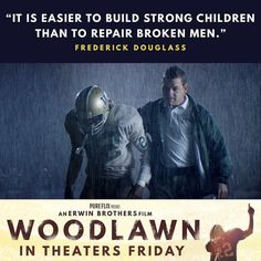 """It's easier to build strong children than to repair broken men."" #woodlawnmovie #woodlawn… http://ift.tt/1X7keof"