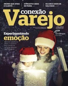Conexão Varejo dezembro. Revista mensal do Sindilojas Porto Alegre. Para fazer a leitura digital da publicação, acesse: http://ow.ly/rKbSl