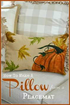 StoneGable:  DIY HOW TO MAKE A PILLOW FROM A PLACEMAT.  You'll need: 1 placemat (mine measured 14 x 20), fabric for backing, down pillow insert (mine was 14 x 18) & fiberfill.  Yvonne says:  Why not make this great placemat into a pillow!  When the season is over just pop out the pillow insert and you can store the pillow cover in a drawer till next year.  Then you can make another placemat pillow for the upcoming season!  See Tutorial.