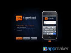 APLICACIONES MÓVILES ¿Qué es Tiger Text? APP MAKER Es una app en la que todos los textos que envíes, junto con el material adjunto, estarán codificados, pero la particularidad de esta app es que puedes solicitar la devolución de un mensaje de inmediato si por error lo enviaste a un destinatario no deseado. Contrario a WhatsApp, en esta aplicación puedes observar cuando el mensaje fue enviado, recibido y leído. www.appmaker.mx