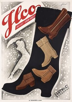 Fontanet, Noel  1898 - 1982.   Ilco Import Snow-Boots.   Lithograph ca. 1935.   Size: 50.3 x 35.4 in. (128 x 90 cm).   Printer: Sonor, Genève.   Condition Details: (A-/B+) on Japan, small tears and minimal creasing and staining at the edges.