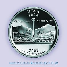 Utah State Quarter, Golden Spike, Transcontinental Railroad, Crossroads of the West