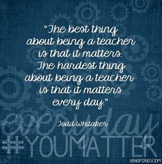 This made me think of what my fellow teachers and I were talking about at a meeting today. Feels great to work with such great people.