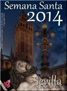 Semana Santa - Sevilla 2014, Del 13 al 20 de Abril 2014