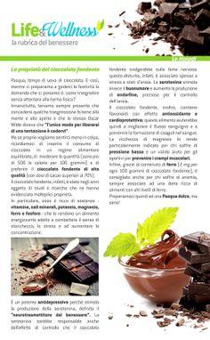 Life&Wellness #6: Le proprietà del cioccolato fondente