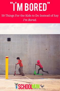 """50 Ways to Combat """"I'm Bored"""" These Holidays (With Printable) 