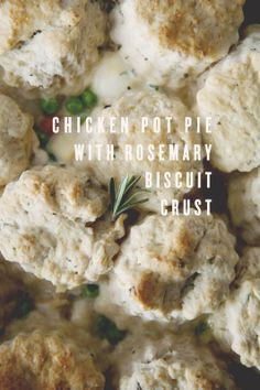 chicken pot pie with rosemary biscuit crust