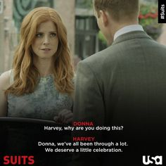 Donna and Harvey Suits Tv Series, Suits Tv Shows, Donna Harvey, Specter Suits, Harvey Specter Quotes, Donna Paulsen, Suits Harvey, Suits Quotes, Sarah Rafferty