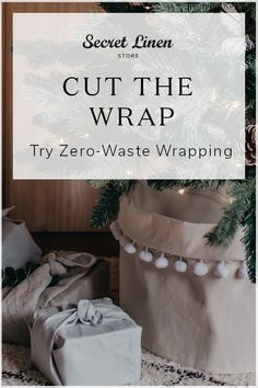 Save the world this Christmas by going zero-waste and putting an end to wasteful wrapping. It's easy, all you need to do is think outside the box .