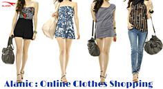 The advent of online clothes shopping , it is possible to buy the best pieces of garments from Alanic.