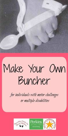 Make your own buncher for individuals with motor challenges or multiple disabilities. This is a simple step by step guide for creating a utensil holder to make eating easier. Multiple Disabilities, Learning Disabilities, Activities For Adults, Learning Activities, Adaptive Equipment, Pediatric Ot, Assistive Technology, Special Education Classroom, School Psychology