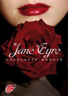 Jane Eyre • Charlotte Brontë • Le livre de poche