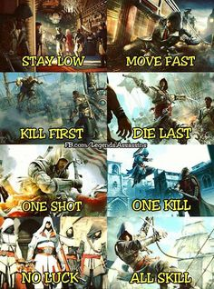 T'is true!-- Assassin's Creed.