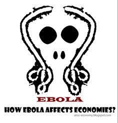 A-Z Economy: How Ebola Affects Economies?