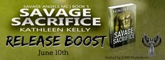 Teatime and Books: Release Boost ~ Savage Sacrifice by Kathleen Kelly...