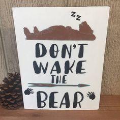 Don't Wake The Bear  Handmade boho/woodland inspired