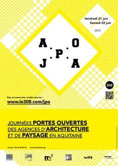 Journées Portes ouvertes des agences d'archirecture en Aquitaine. Du 21 au 22 juin 2013. Aquitaine, 2013, Architecture, Engineer, Flyers, Posters, Graphic Design, Illustrations, Formal