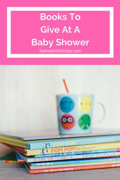 books to give at a baby shower, baby shower books, gifts to give at a baby shower, unique books to give at a baby shower, gifts for a new baby, baby shower gifts, books for new mom, books for baby