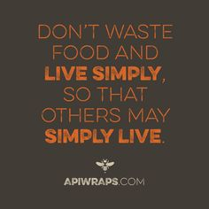 #foodwaste is a huge problem on our #earth so let's change it! #quote