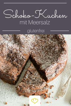 Ein Muss für Chocoholics: glutenfreier Schokoladenkuchen mit Meersalz.