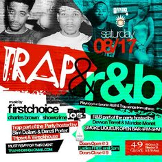 Trap & RnB Day Party @ 49 Grove Saturday August 17, 2013