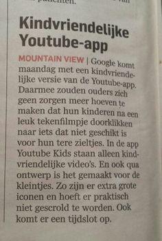 Er komt een kindvriendelijke youtube app. Algemeendagblad 21 februari 2015.