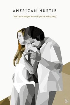 American Hustle movie (fan)  poster and quote (starred Amy Adams and Christian Bale)