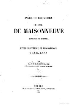 Paul de Chomedey, sieur de Maisonneuve, fondateur de Montréal