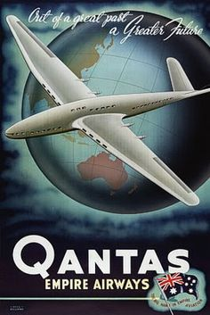 Out of a great past, a greater future: Qantas Empire Airways, the big name in empire aviation created by Rhys Williams as a color lithograph at x cm. Travel poster for Qantas Empire Airways showing an airplane flying over a globe. Old Poster, Poster Ads, Advertising Poster, Poster Prints, Vintage Advertisements, Vintage Ads, Vintage Airline, Airline Travel, Air Travel