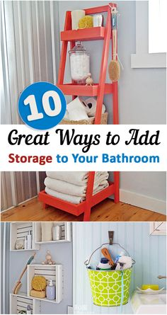 10 Great  Ways to Add Storage to Your Bathroom