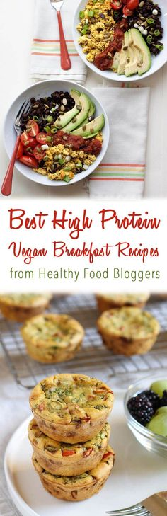 I share the best high protein vegan breakfast recipes on the web from the top plant-based and healthy food bloggers including scrambles, muffins, burritos and more!