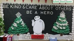 """Big Hero 6 is a popular movie and I loved the caring and kind character, Baymax, the robot. I decided to feature him in a winter bulletin board and the smiles on the faces of kids and adults alike are delightful! The message: """"Be kind and care about others. Be a Hero"""" We can use more heroes. Created by the Bulletin Board Queen 12-6-2014"""