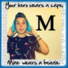 Mine wears a beanie. I love beanies and Matt <3