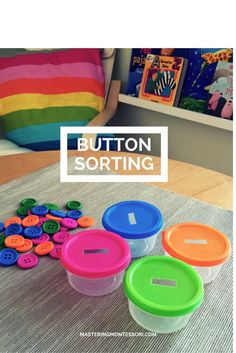 Montessori Sensorial Colored Button sorting activity. Children have a natural urge to makes sense of their environment and create order.