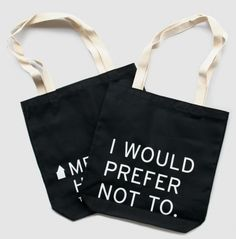 """""""Bartleby, the Scrivener"""" Tote Bag!  OMG!  I swear, I was JUST telling my coworker about this earlier this week!  :-D"""