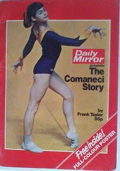 Daily Mirror Nadia Comaneci Story Book from 1976 Gymnastics Books, Gymnastics History, Gymnastics Pictures, Artistic Gymnastics, Nadia Comaneci, Trish Stratus, Female Gymnast, Gymnasts, Female Athletes