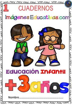 Cuadernos Imágenes Educativas Educación Infantil + de 3 años NÚMERO 1 Este cuaderno pretende ser un apoyo y un refuerzo para todos aquellos alumnos educación infantil, su principal objetivo es ayudar tanto a maestros...