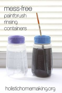 Holistic Homemaking: DIY :: Mess-Free Paintbrush Rinsing Containers
