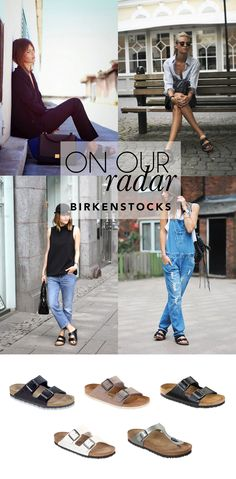On Our Radar: Birkenstocks