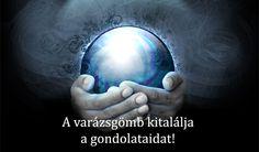 A varázsgömb kitalálja a gondolataidat!  - Női Portál - Női Portál - a nők birodalma - Nőiportál.hu