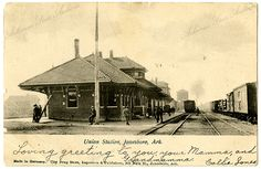 "Union Station, Jonesboro, AR ""Loving greeting to you, your Mamma, and Grandmamma.   Callie Jones""  August 30th, 1909, Arkansas State Archives G4856"