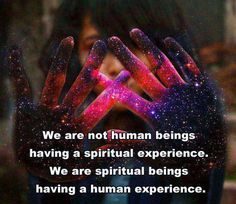 We are ~ Limitless ~ Spiritual Beings ~ having a ~ Limitless ~ Human experience! Lightbeingmessages.com