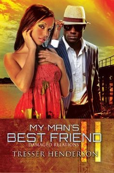 My Man's Best Friend II: Damaged Relations: 2 by Tresser Henderson