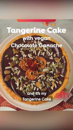 Tangerine Cake with Vegan Chocolate Ganache Vegan Chocolate Ganache, Citrus Cake, Raw Cake, Cake Mixture, Indian Street Food, Aesthetic Food, Food Network Recipes, Asian Recipes, Food Videos